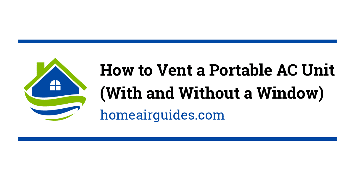 6 Portable Air Conditioner Venting Options (How to Vent a ...