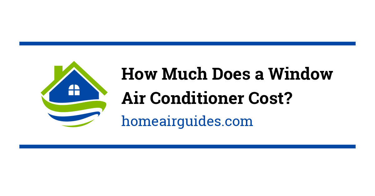 How Much Does A Window Air Conditioner Cost Ac Unit